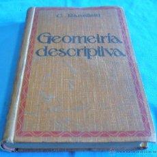 Libros antiguos: GEOMETRIA DESCRIPTIVA, C. RANELLETTI, 1921. Lote 51146959