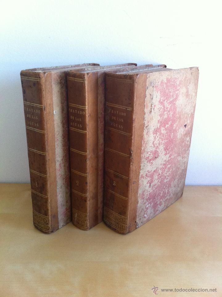 TRATADO SOBRE EL MOVIMIENTO DE LAS AGUAS. JOSÉ MARIANO VALLEJO 3 TOMOS. IMP.D.MIGUEL DE BURGOS. 1833 (Libros Antiguos, Raros y Curiosos - Ciencias, Manuales y Oficios - Bilogía y Botánica)