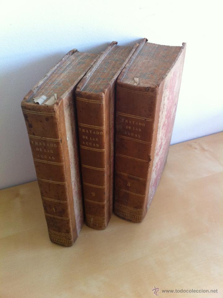 Libros antiguos: TRATADO SOBRE EL MOVIMIENTO DE LAS AGUAS. JOSÉ MARIANO VALLEJO 3 TOMOS. IMP.D.MIGUEL DE BURGOS. 1833 - Foto 2 - 37194969