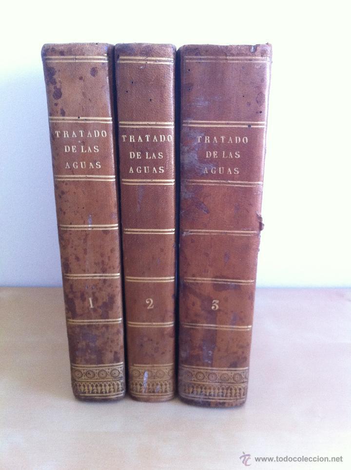 Libros antiguos: TRATADO SOBRE EL MOVIMIENTO DE LAS AGUAS. JOSÉ MARIANO VALLEJO 3 TOMOS. IMP.D.MIGUEL DE BURGOS. 1833 - Foto 3 - 37194969