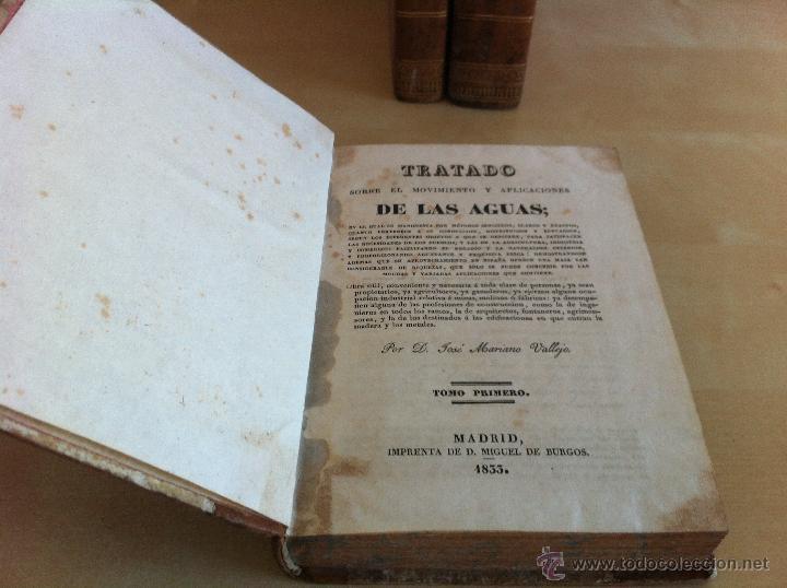 Libros antiguos: TRATADO SOBRE EL MOVIMIENTO DE LAS AGUAS. JOSÉ MARIANO VALLEJO 3 TOMOS. IMP.D.MIGUEL DE BURGOS. 1833 - Foto 12 - 37194969