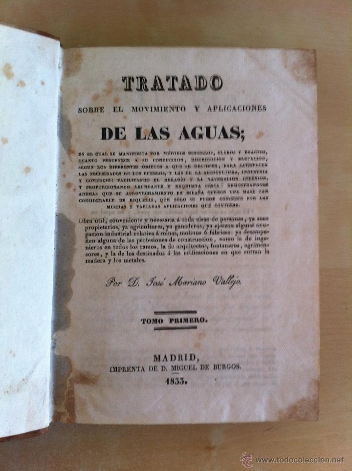 Libros antiguos: TRATADO SOBRE EL MOVIMIENTO DE LAS AGUAS. JOSÉ MARIANO VALLEJO 3 TOMOS. IMP.D.MIGUEL DE BURGOS. 1833 - Foto 13 - 37194969
