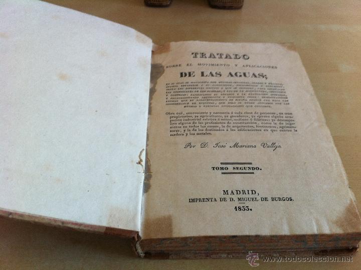 Libros antiguos: TRATADO SOBRE EL MOVIMIENTO DE LAS AGUAS. JOSÉ MARIANO VALLEJO 3 TOMOS. IMP.D.MIGUEL DE BURGOS. 1833 - Foto 31 - 37194969