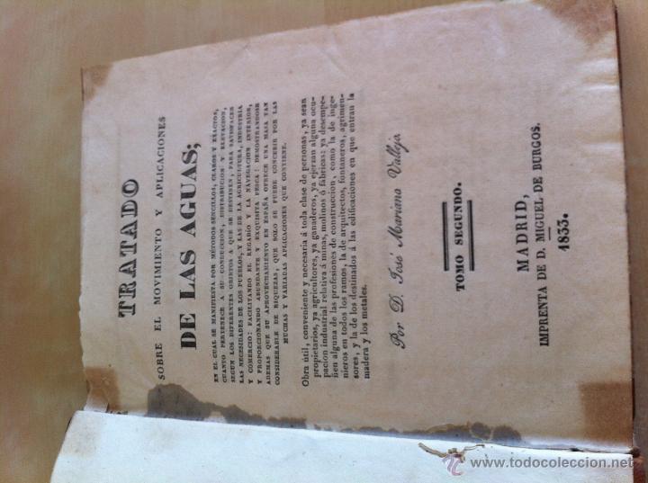 Libros antiguos: TRATADO SOBRE EL MOVIMIENTO DE LAS AGUAS. JOSÉ MARIANO VALLEJO 3 TOMOS. IMP.D.MIGUEL DE BURGOS. 1833 - Foto 33 - 37194969