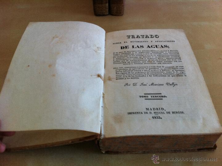 Libros antiguos: TRATADO SOBRE EL MOVIMIENTO DE LAS AGUAS. JOSÉ MARIANO VALLEJO 3 TOMOS. IMP.D.MIGUEL DE BURGOS. 1833 - Foto 50 - 37194969