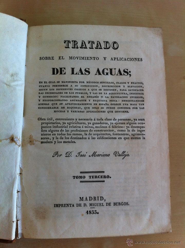 Libros antiguos: TRATADO SOBRE EL MOVIMIENTO DE LAS AGUAS. JOSÉ MARIANO VALLEJO 3 TOMOS. IMP.D.MIGUEL DE BURGOS. 1833 - Foto 52 - 37194969
