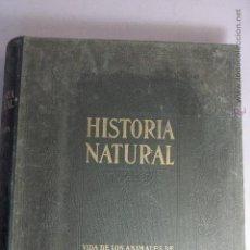 Libros antiguos: HISTORIA NATURAL. VIDA DE LOS ANIMALES, DE LAS PLANTAS Y DE LA TIERRA. TOMO IV. GEOLOGIA. Lote 51422280