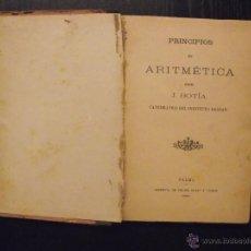 Libros antiguos: PRINCIPIOS DE ARITMETICA, JOAQUIN BOTIA. Lote 51442022