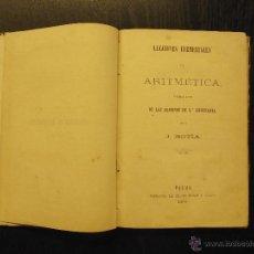 Libros antiguos: LECCIONES ELEMENTALES DE ARITMETICA, JOAQUIN BOTIA. Lote 51442131