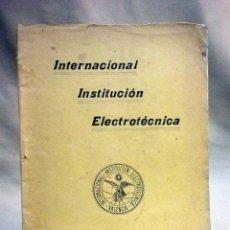 Libros antiguos: LIBRO AGRICULTURA, QUIMICA AGRICOLA Y ABONOS, INSTITUCION ELECTROTECNICA, VALENCIA 1914. Lote 51526759