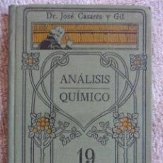 Libros antiguos: ANALISIS QUIMICO. DR. JOSE CASARES Y GIL. MANUALES GALLACH 19. CALPE. TAPA DURA. ALREDEDOR DE 180 PA. Lote 51608448