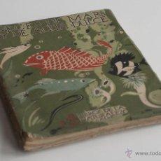 Libros antiguos: PECES DE MAR Y DE AGUA DULCE POR ANGEL CABRERA 1922. Lote 51654778