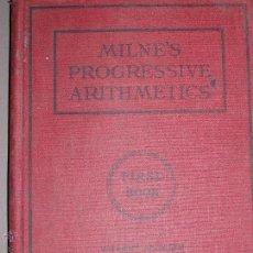 Libros antiguos: MILNE'S PROGRESSIVE ARITHMETICS. ANTIGUO LIBRO DE ARITMETICA.. Lote 51692274