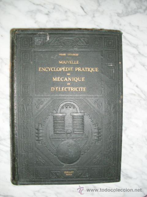 Libros antiguos: OCASIÓN – NOUVELLE ENCYCLOPÉDIE PRATIQUE DE MÉCANIQUE ET D´ELECTRICITÉ – 1924 TOMO III - Foto 2 - 52022439