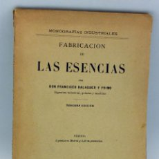 Livros antigos: FABRICACIÓN DE LAS ESENCIAS FRANCISCO BALAGUER Y PRIMO 3ª ED LIBRERÍA HIJOS DE CUESTA MADRID 1891. Lote 207944330