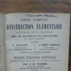 Libros antiguos: NOTIONS D'HISTOIRE NATURELLE; PHYSIOLOGIE, ZOOLOGIE, BOTANIQUE... J.H. FABRE. 1896. . Lote 61346097