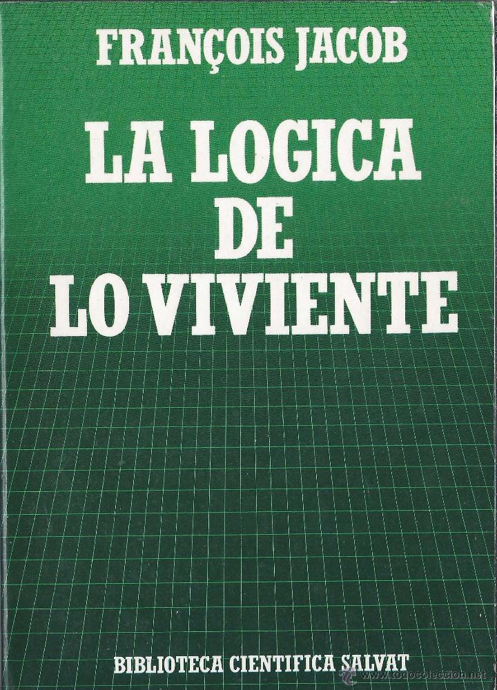 LA LÓGICA DE LO VIVIENTE FRANCOIS JACOB BIBLIOTECA CIENTÍFICA SALVAT N47 1986 (Libros Antiguos, Raros y Curiosos - Ciencias, Manuales y Oficios - Biología y Botánica)
