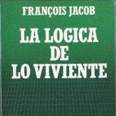Libros antiguos: LA LÓGICA DE LO VIVIENTE FRANCOIS JACOB BIBLIOTECA CIENTÍFICA SALVAT N47 1986. Lote 52596733