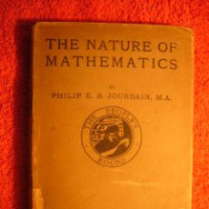 Libros antiguos: PHILIP JOURDAIN: - THE NATURE OF MATHEMATICS - (LONDON, 1919). Lote 52598424