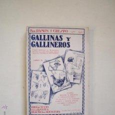 Libros antiguos: GALLINAS Y GALLINEROS. Lote 52674021