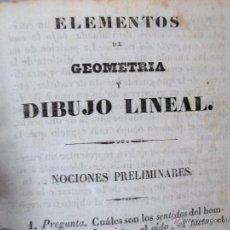 Libros antiguos: ELEMENTOS DE GEOMETRÍA Y DIBUJO LINEAL , LIBRO ANTIGUO. Lote 52765047
