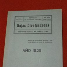 Libros antiguos: DIRECCIÓN GENERAL DE AGRICULTURA 1929, HOJAS DIVULGADORAS.. Lote 52988293