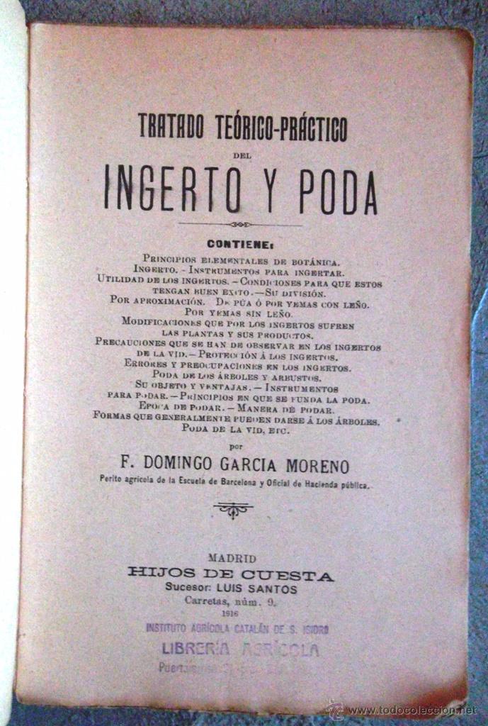 Libros antiguos: Tratado teórico-práctico del injerto y poda. García Moreno Librería de Luis Santos 1916 agricultura - Foto 2 - 53005960