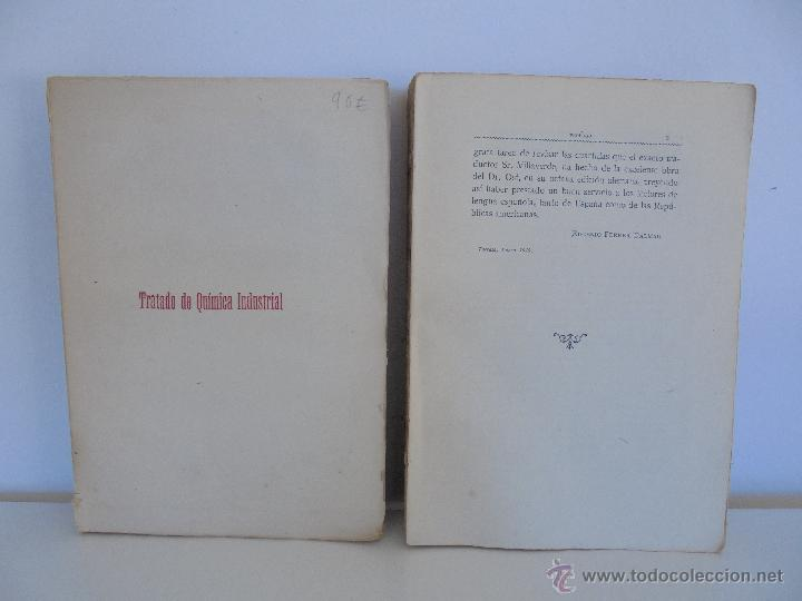 Libros antiguos: TRATADO DE QUIMICA INDUSTRIAL. H.OST. TR. FELIPE VILLAVERDE-EUGENIO FERRER DALMAU. VER FOTOGRAFIAS. - Foto 2 - 53095397