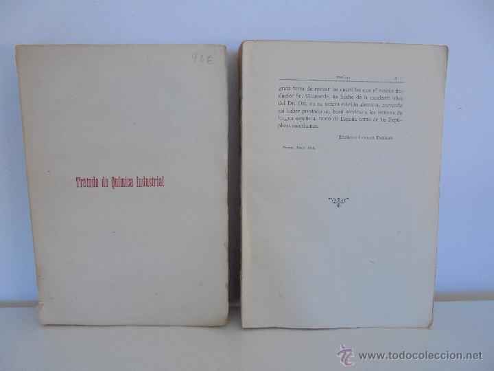 Libros antiguos: TRATADO DE QUIMICA INDUSTRIAL. H.OST. TR. FELIPE VILLAVERDE-EUGENIO FERRER DALMAU. VER FOTOGRAFIAS. - Foto 3 - 53095397