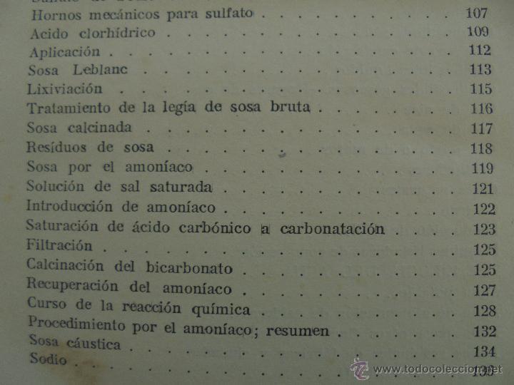 Libros antiguos: TRATADO DE QUIMICA INDUSTRIAL. H.OST. TR. FELIPE VILLAVERDE-EUGENIO FERRER DALMAU. VER FOTOGRAFIAS. - Foto 23 - 53095397