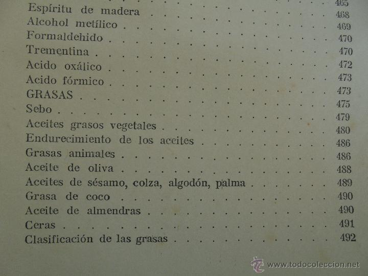 Libros antiguos: TRATADO DE QUIMICA INDUSTRIAL. H.OST. TR. FELIPE VILLAVERDE-EUGENIO FERRER DALMAU. VER FOTOGRAFIAS. - Foto 29 - 53095397