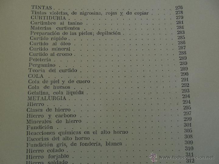Libros antiguos: TRATADO DE QUIMICA INDUSTRIAL. H.OST. TR. FELIPE VILLAVERDE-EUGENIO FERRER DALMAU. VER FOTOGRAFIAS. - Foto 49 - 53095397