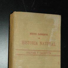 Libros antiguos: NUEVOS ELEMENTOS DE HISTORIA NATURAL BOLIVAR Y CALDERÓN ESTABLECIMIENTO TIPOGRAFICO DE FONTANER 1900. Lote 53149964