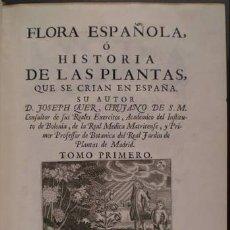 Libros antiguos: QUER, JOSEPH: FLORA ESPAÑOLA (IBARRA 1762-64) Y CONTINUACION DE LA FLORA ESPAÑOLA... (1784) 6 VOLS. . Lote 53156860