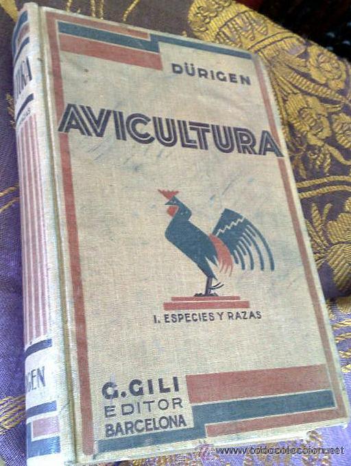 AÑO 1931.- GRAN LIBRO DE TRATADO DE AVICULTURA (Libros Antiguos, Raros y Curiosos - Ciencias, Manuales y Oficios - Biología y Botánica)