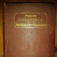 Libros antiguos: LIBROS ARTE TECNICA - PRACTICAS DE MEDICIONES ELECTRICA MEDIDAS VERIFICACIONES BIBLIOTECA INGENIERIA. Lote 53460202
