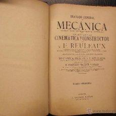 Libros antiguos: TRATADO GENERAL DE MECANICA, F. REULEAUX. Lote 53564214