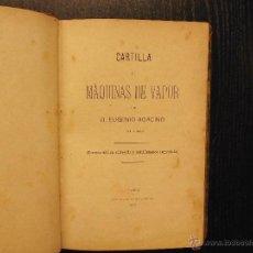Libros antiguos: CARTILLA DE MAQUINAS DE VAPOR, EUGENIO AGACINO. Lote 53564520