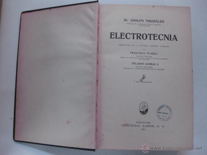 Libros antiguos: ELECTROTECNIA. A. THOMALEN. EDITORIAL LABOR 1924. - Foto 2 - 53584282