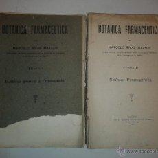 Libros antiguos: BOTÁNICA FARMACÉUTICA TOMO I GENERAL Y CRIPTOGAMIA TOMO II FANEROGÁMICA 1929 MARCELO RIVAS MATEOS. Lote 53702342