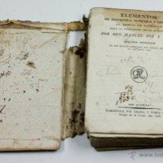 Libros antiguos: ELEMENTOS DE ARITMÉTICA NUMÉRICA Y LITERAL, MANUEL POY Y COMES, 3ª IMP. BARCELONA, 1818. 15X21CM. Lote 53739292