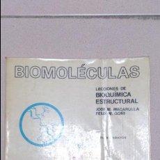 Libros antiguos: BIOMOLECULAS. BIOQUÍMICA ESTRUCTURAL. MACARULLA Y GOÑI. Lote 53992891