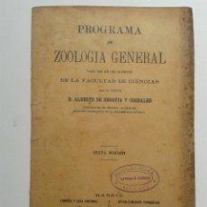 Libros antiguos: PROGRAMA DE ZOOLOGÍA GENERAL. ALBERTO DE SEGOVIA Y CORRALES. AÑO 1904.. Lote 54078066