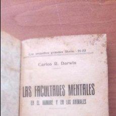 Libros antiguos: LAS FACULTADES MENTALES EN EL HOMBRE Y EN LOS ANIMALES CARLOS DARWIN RARO (SIGLO XIX). Lote 131153967