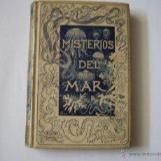 Libros antiguos: MISTERIOS DEL MAR MONTANER Y SIMON. Lote 54494620