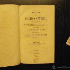 Libros antiguos: LECCIONES DE QUIMICA GENERAL, BARTOLOME FELIU Y PEREZ. Lote 54497134