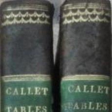 Libros antiguos: TABLES PORTATIVES DE LOGARITHMES - FRANCOIS CALLET/ 2 TOMOS / MUNDI-614. Lote 54581611