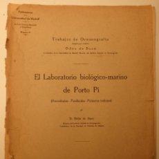 Libros antiguos: EL LABORATORIO BIOLÓGICO-MARINO DE PORTO PI. Lote 54723384