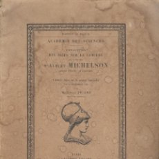 Libros antiguos: ÉMILE PICARD. L'ÉVOLUTION DES IDÉES SUR LA LUMIÈRE ET L'OEUVRE D'ALBERT MICHELSON. PARÍS, 1935.. Lote 54695947