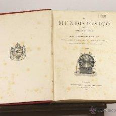 Libros antiguos: 7126 - EL MUNDO FISICO,2 VOL. 5 TOMOS.(VER DESCRIP). A. GUILLEMIN. EDI. MONTANER Y SIMON. 1882/85.. Lote 52960409